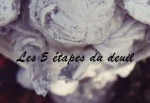 les 5 étapes du deuil